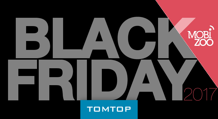 Black Friday Tomtop 2017 - Mobizoo